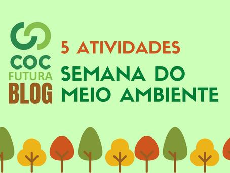 5 atividades semana do meio ambiente para crianças Educação Infantil