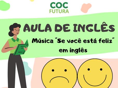 """Emotions Song - Música """"Se você está feliz..."""" Inglês Educação Infantil"""
