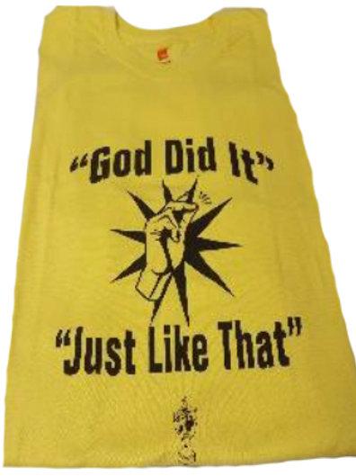 God Did It - T-Shirt