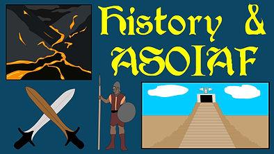 History and ASOIAF thumb.jpg