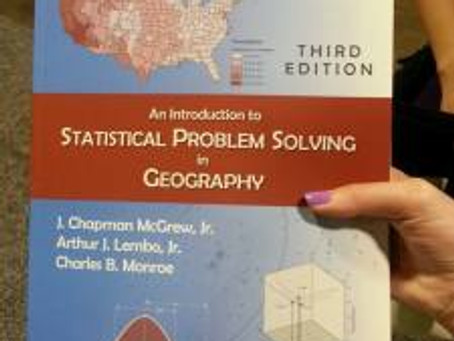 Statistical Problem Solving in Geography is now in print.