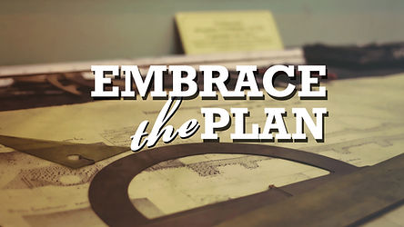 Embrace the Plan.jpg
