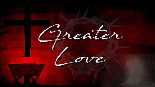 Greater Love.jpg