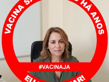 """Rosa Jeronymo incentiva campanha """"vacina, eu vou tomar"""""""