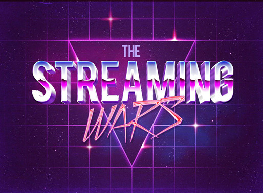 The Streaming Wars - The wars officially kick off this Friday
