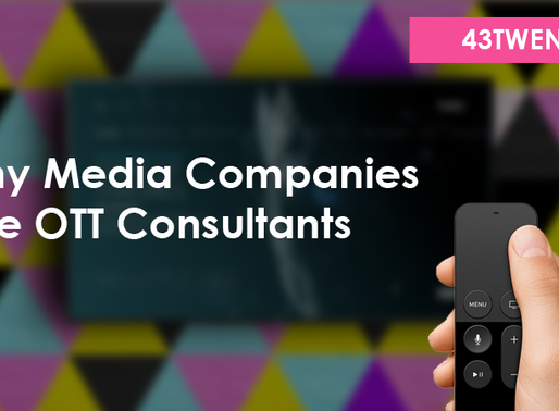 4 Reasons Why Companies Hire OTT Consultants