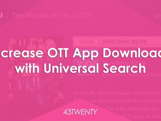 How to Organically Increase OTT App Installs (Part 3 of 3): Universal Search