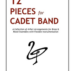 """""""12 Pieces for Cadet Band"""" is now available on Lulu Press"""