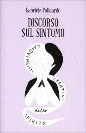 DISCORSO SUL SINTOMO - Gabriele Policardo