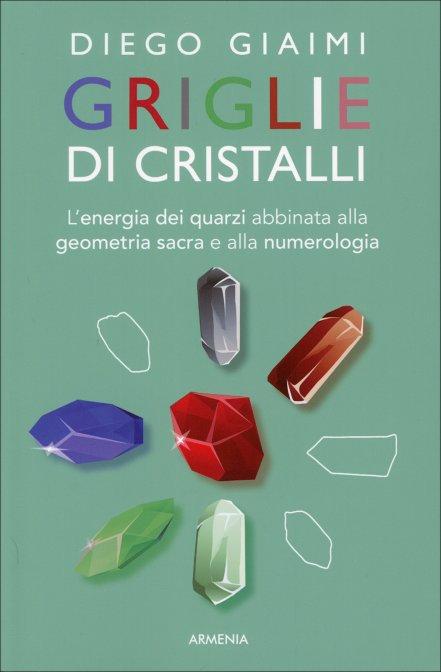 GRIGLIE DI CRISTALLI. Diego Giaimi