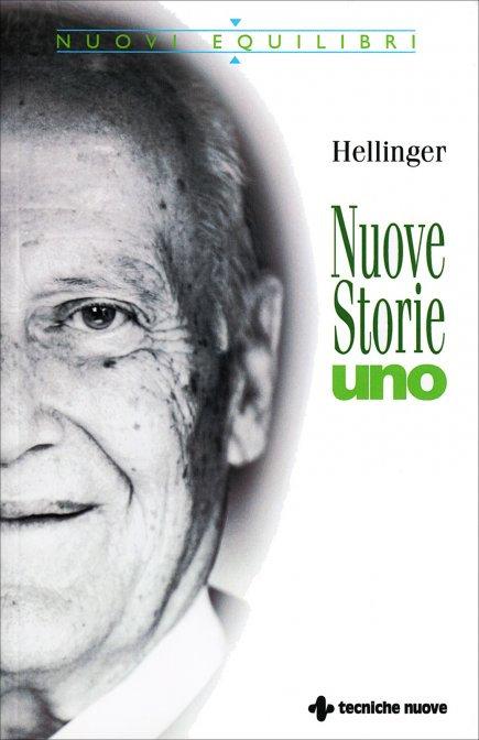 NUOVE STORIE - UNO - Bert Hellinger