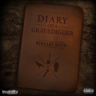 Berkley Roth - Diary of a Gravedigger-fi