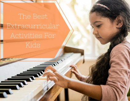 The Best Extracurricular Activities For Kids