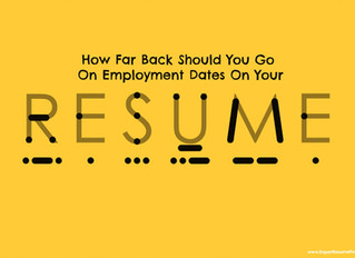 How Far Back Should You Go On Employment Dates On Your Resume?