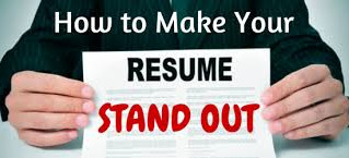 5 Best Ways To Make Your Resume Stand Out From The Crowd!