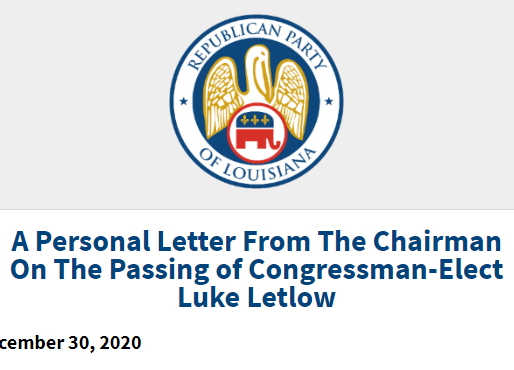 A Personal Letter from the Chairman on Congressman-Elect Luke Letlow's Passing