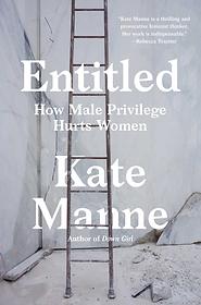 Entitlement and Misogyny
