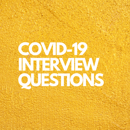 COVID-19 Interview Questions