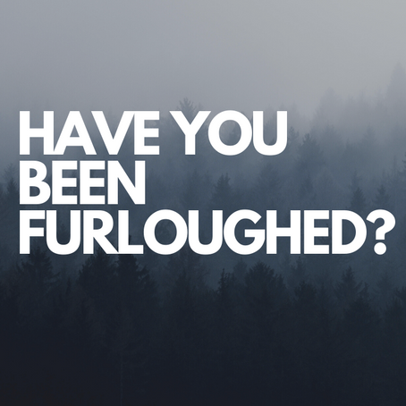 Have You Been Furloughed?