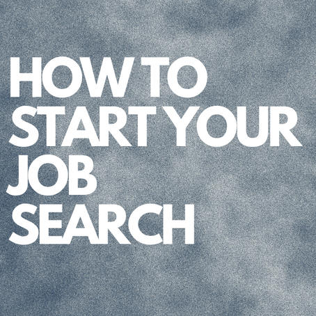 How To Start Your Job Search