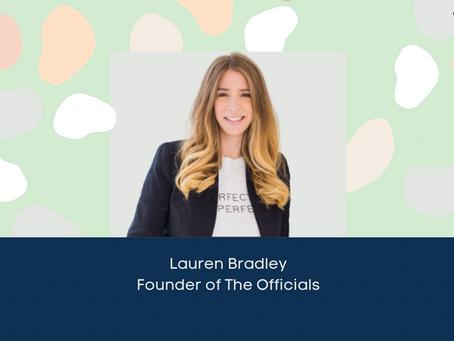 Lauren Bradley, Founder of The Officials Episode