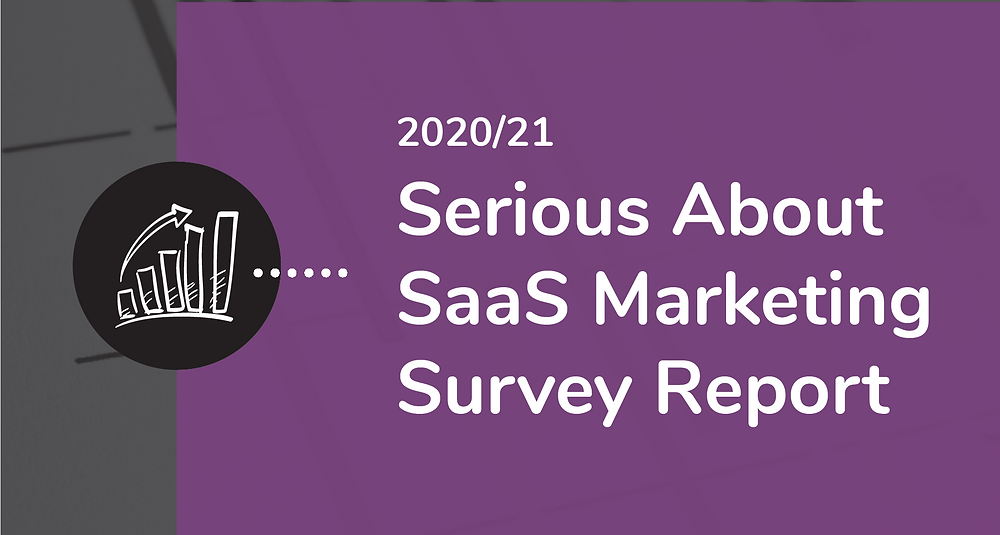 Serious About SaaS Marketing Survey Report | Proxi