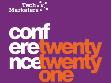 The Tech Marketers Group Conference 2021 was Gold!
