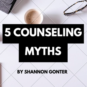 5 COUNSELING MYTHS
