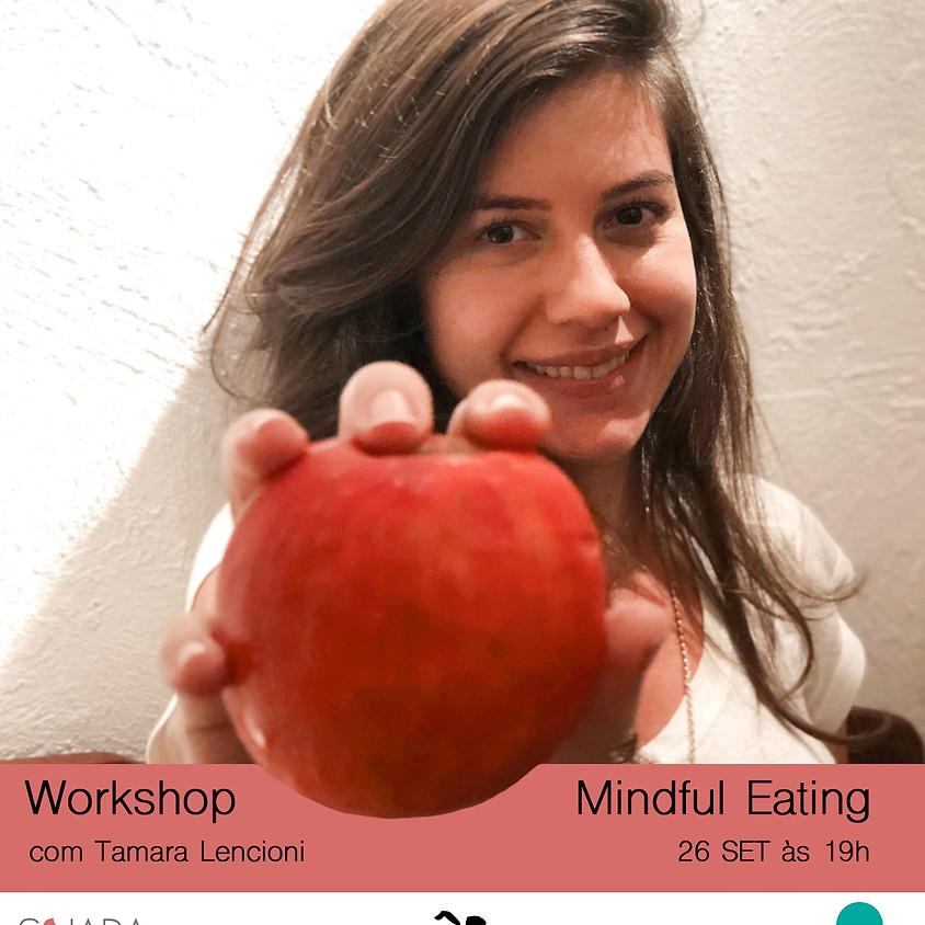 Workshop de Mindful Eating, Mindfulness na Alimentação