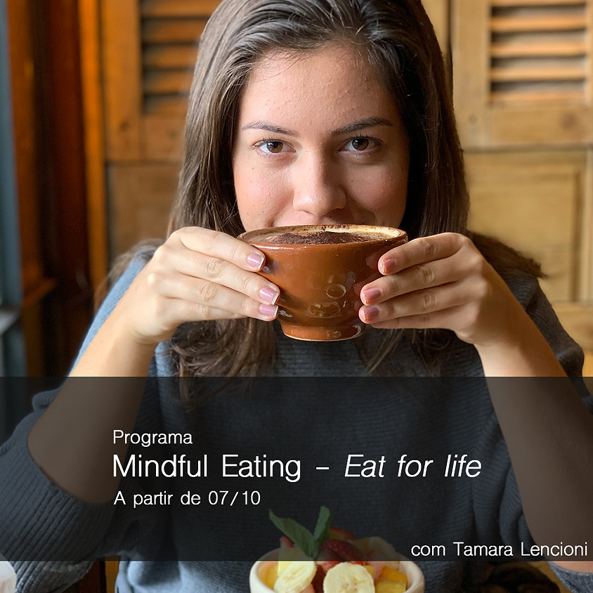 Curso de Mindful Eating - Eat for Life