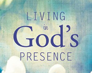 Living on God's Presence