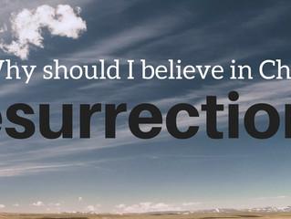 Why Resurrection?