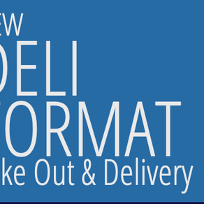 Come Try Our Delicious New Deli Format!