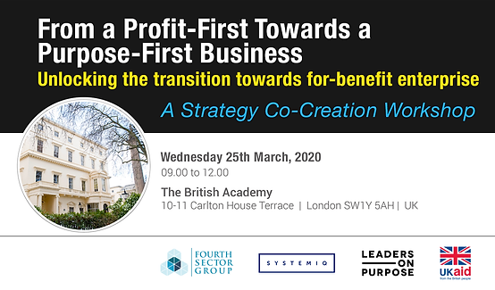 From a Profit-First Towards a Purpose-First Business: Unlocking the transition towards for-benefit enterprise