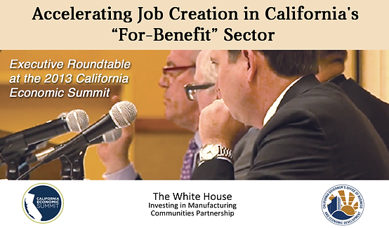 """Accelerating Job Creation in California's """"For-Benefit"""" Sector"""