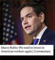 Marco Rubio: We need to invest in American workers again | Commentary
