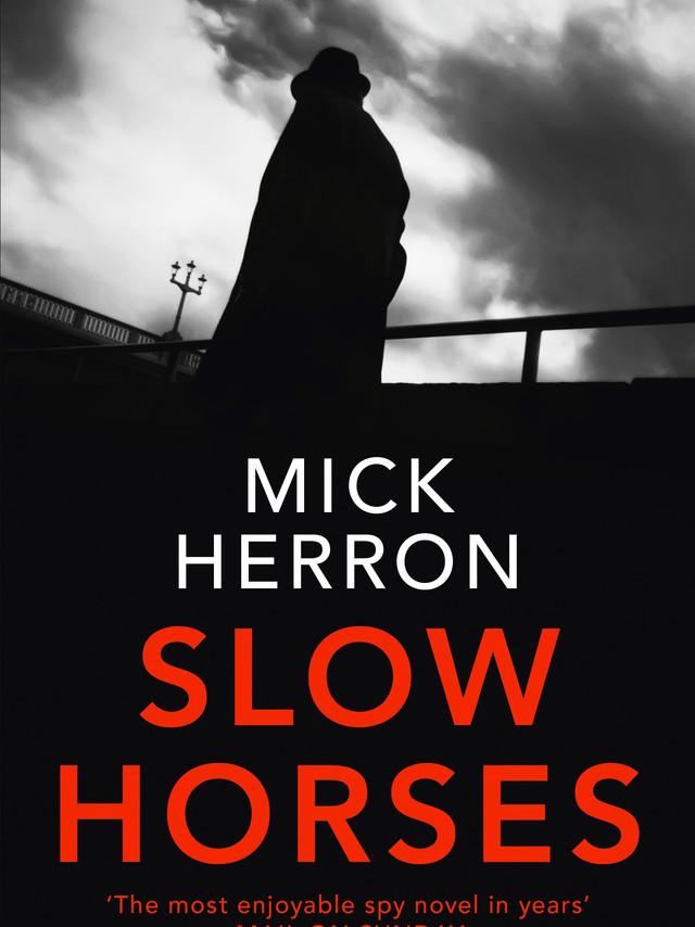 Slow Horses Series - Mick Herron