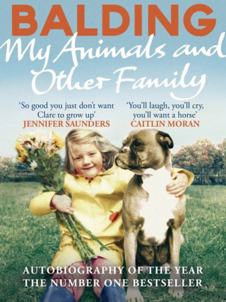 My Animals and Other Family - Clare Balding