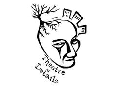 Theatre of Details
