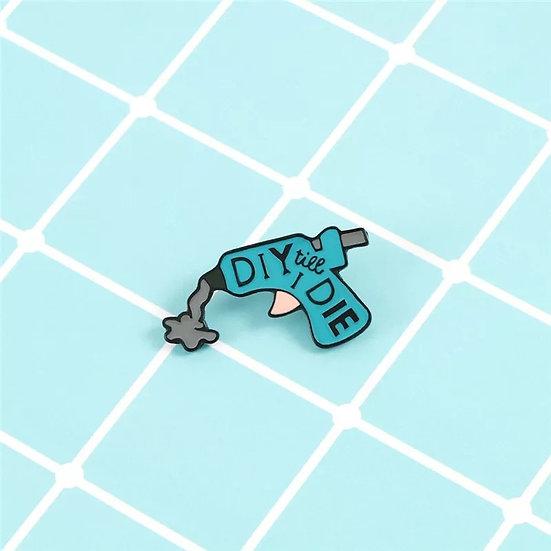 DIY till I die Pin