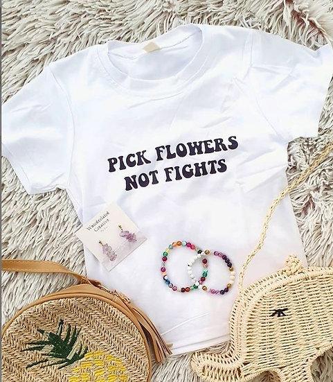 Pick Flowers Not Fights Kids Tee