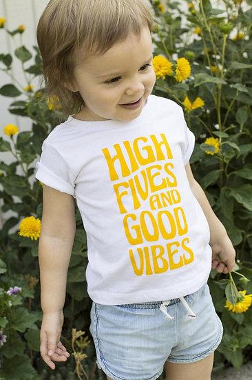 High Fives and Good Vibes Kids Tee