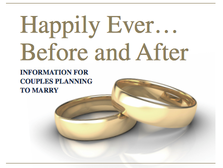 two rings interlaced and text reading Happily Ever...Before and After . Information for couples planning to marry.
