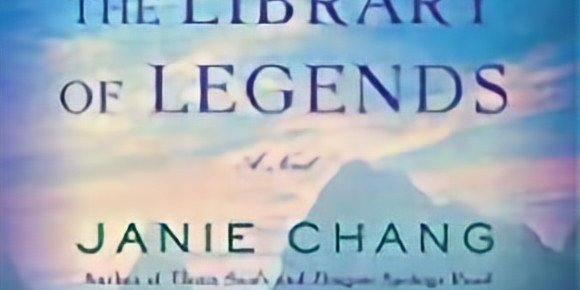 Book Bites: The Library of Legends by Janie Chang