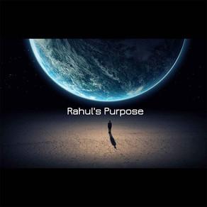 Rahul's Purpose