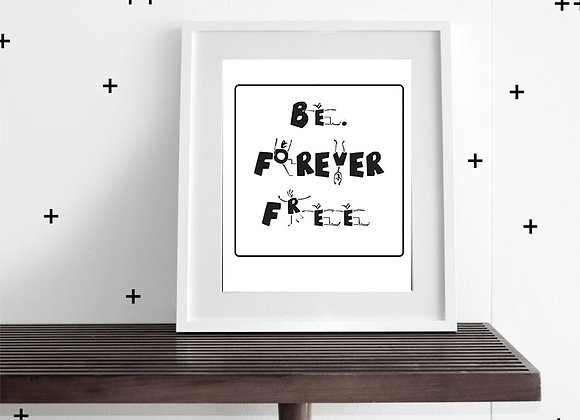 BE FREE (WHITE) - WALL ART