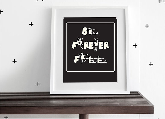 BE FREE - WALL ART