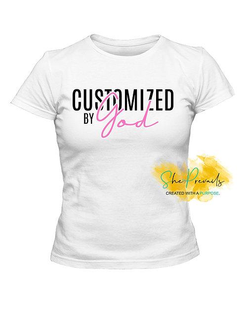 Customized by God