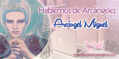 Hablemos de... Arcángel Miguel