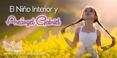 Tu Niño Interior y Arcángel Gabriel